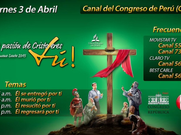 Congreso Peruano ofrece espacio en canal de televisión por Semana Santa a Iglesia Adventista 2