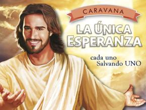 """Caravana """"La única esperanza"""" contará con oradores nacionales e internacionales."""